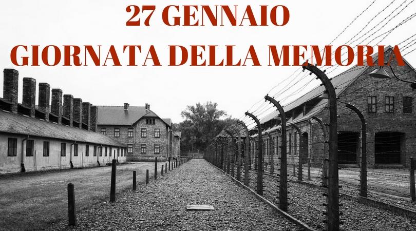 27 GENNAIO GIORNATA DELLA MEMORIA: L'IMPORTANZA DI RICORDARE